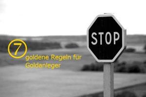 7 goldene regeln für goldanleger